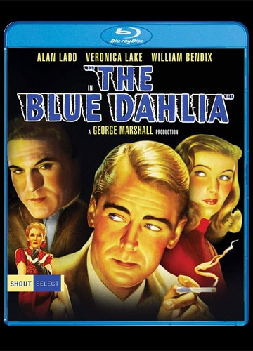 illustrated cover of Blu-Ray Disc featuring Alan Ladd, Veronica Lake, William Bendix in The Blue Dahlia