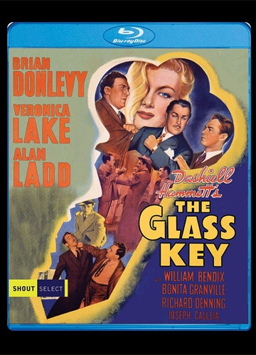 illustrated Blu-ray disc cover art featuring Brian Donlevy, Veronica Lake, Alan Ladd in The Glass Key