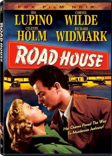 cover art for DVD of Road House featuring Ida Lupino Celeste Holm Cornel Wilde and Richard Widmark